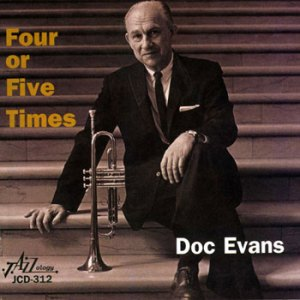 Doc Evans Four or Five Times CD