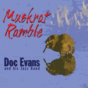 Doc Evans Muskrat Ramble CD