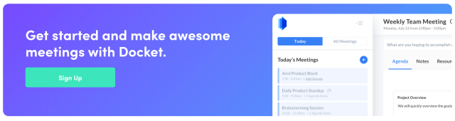 Get started and make awesome meetings with Docket. Sign Up.