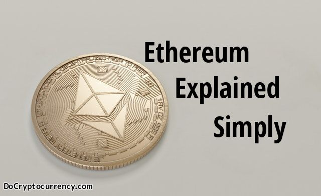 What is Ethereum? | Ethereum Explained Simply for the Beginner
