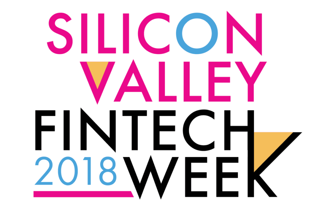 The 2nd Annual FinTech Week is Coming to Silicon Valley
