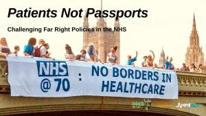 "Patients Not Passports event image with banner drop on Westminster Bridge ""No Borders in Healthcare"" pictured"