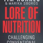 "Exploring the ""Lore of Nutrition"""