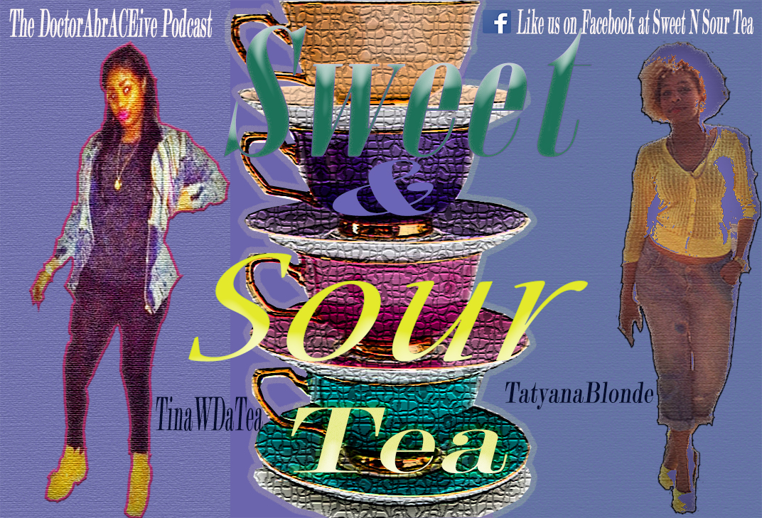 Sweet N Sour Tea 7
