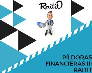 Píldoras financieras III – Raitit