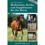 A Concise Guide to Medications, Herbs, and Supplements in the Horse
