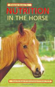 Concise Guide to Nutrition in the Horse