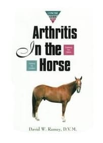 A Concise Guide to Arthritis in the Horse