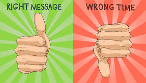right-message-wrong-time