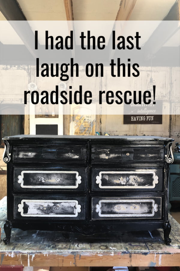 I had the last laugh on this roadside rescue. The plan was to use only the best chalk paint for this makeover.