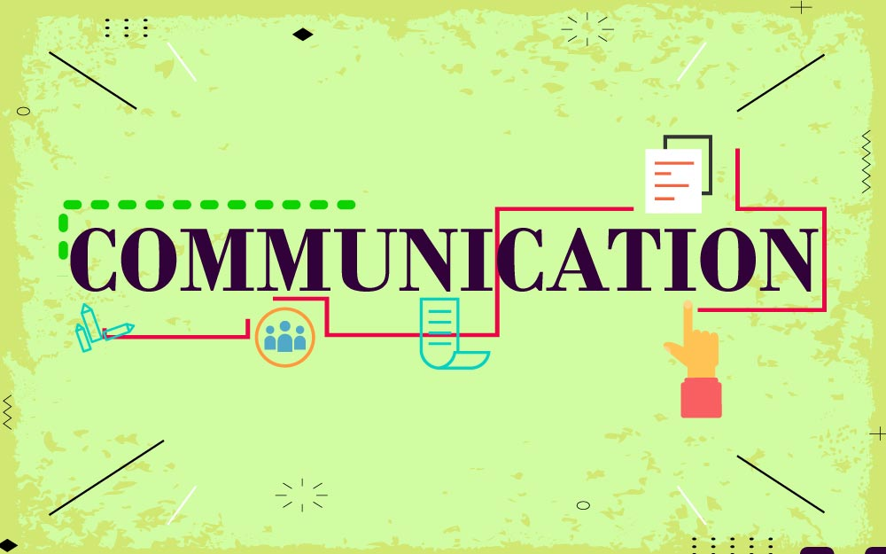 Role of Communication in business: