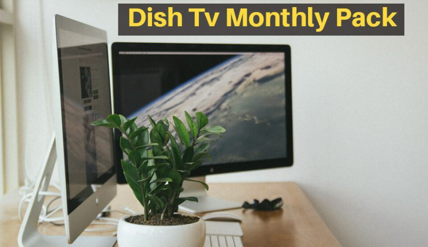 dish tv monthly pack