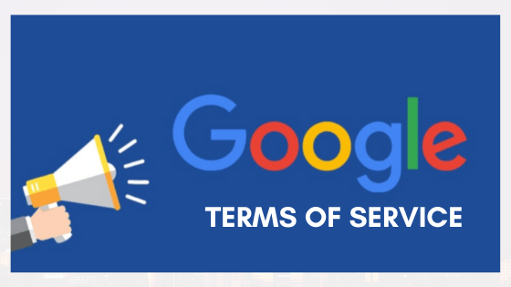 Google terms of service