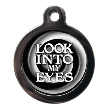 Look Into my Eyes CO4 Comic Dog ID Tag