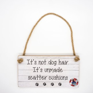It's Not Dog Hair Wall Plaque DBP07