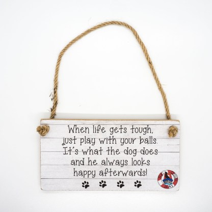 When Life Gets Tough Wall Plaque DBP15