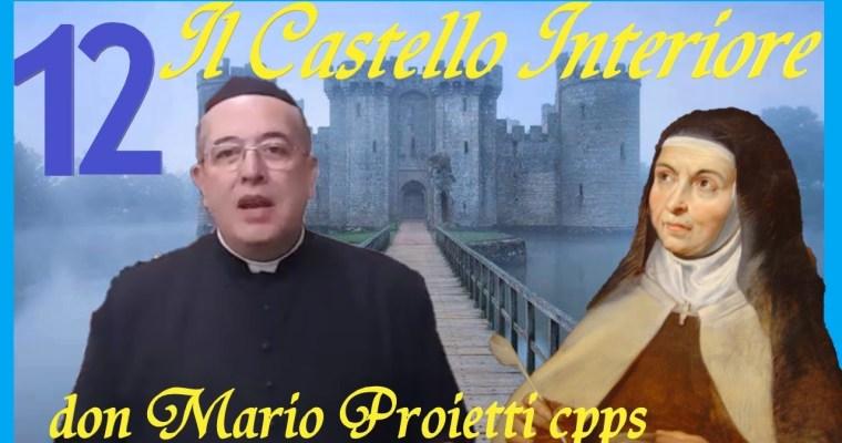 Castello Interiore, VI, 2/2