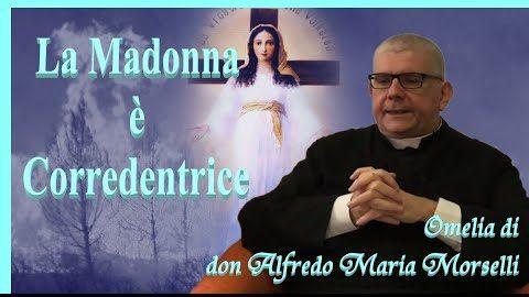 La Madonna è Corredentrice (omelia)