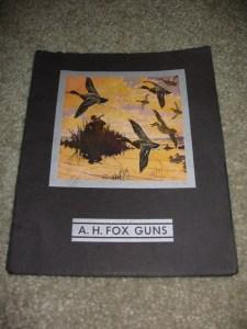 1931-1934 A.H. Fox Double Barrel Shotgun Catalog - Lynn Bogue Hunt Cover