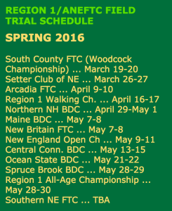 Spring 2016 dates, New England pointing dog field trials...
