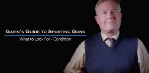 Gavin Gardiner's Guide to Sporting Guns: What to Look for - Condition.