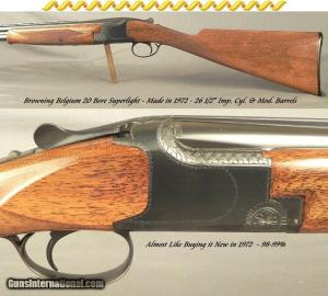"BROWNING BELGIUM 20 BORE SUPERLIGHT- 1972- STRAIGHT STOCK- 26 1/2"" VENT RIB BARRELS- ORIG. I.C. & M CHOKES- OVERALL a 99% GUN- ONLY 5 Lbs. 13 Oz."