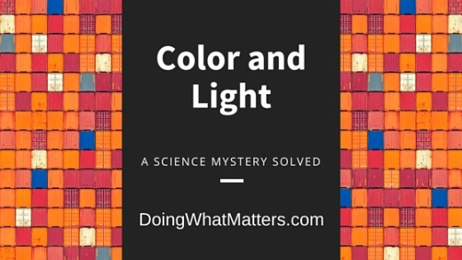 Light affects color in ways you might not expect.