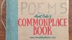 Aunt Edie's Commonplace Book, 1917-1947