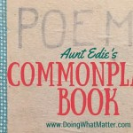 Aunt Edie's Commonplace Book, 1917-1947