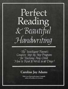 Perfect Reading, Beautiful Handwriting by Caroline Joy Adams