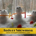 Indoor Snowmen: Mom's Sanity Saver