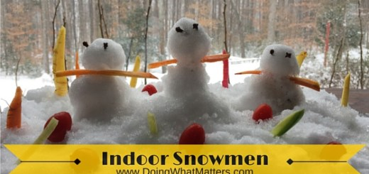 Indoor snowmen can be a sanity saver when it's cold outside.