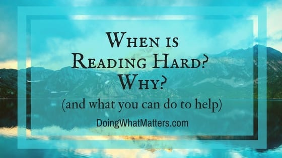 Reading, Comprehension, and Knowledge: When is reading hard and how can you help?