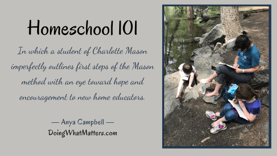 How to homeschool the Charlotte Mason Way by Anya Campbell - Everyday Education