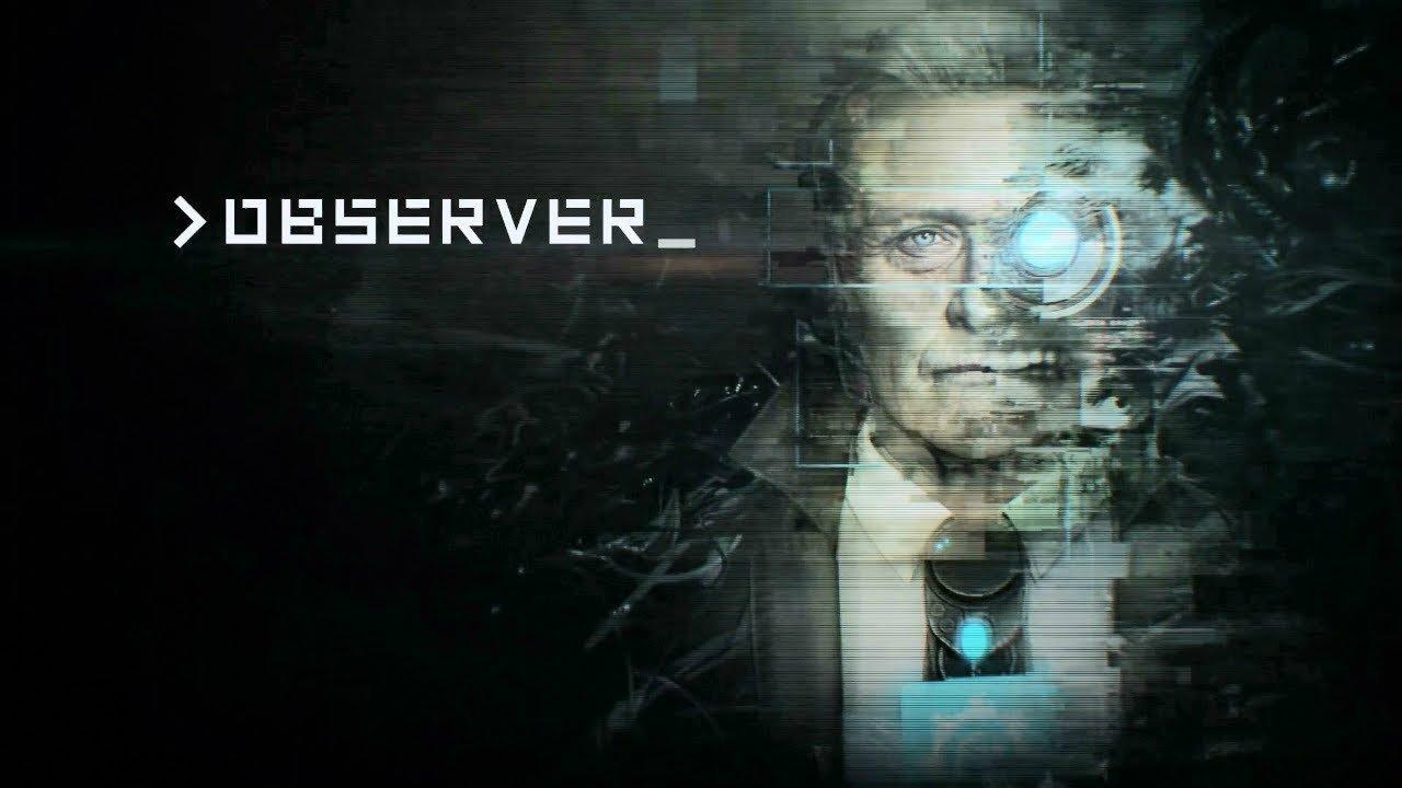 Observer: l'horror psicologico debutta su Switch