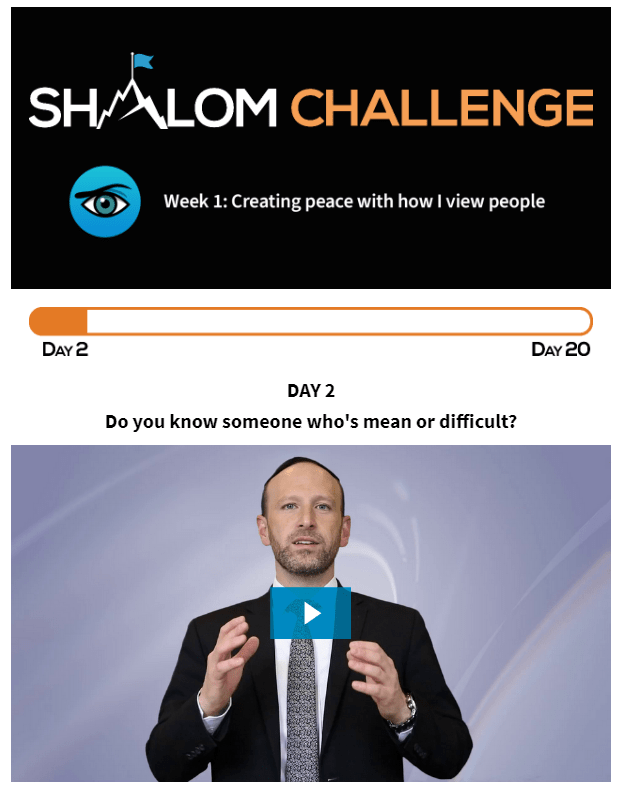 CCHF Shalom Challenge Day Two: Do You Know Someone Who's Mean or Difficult? 1