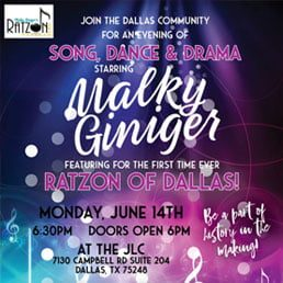 Song, Dance & Drama Starring Malky Giniger Featuring Ratzon of Dallas