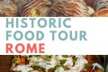 Eating Europe's Historic Rome Food Tour