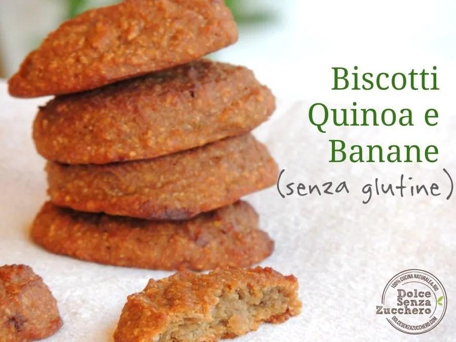 Biscotti Quinoa e Banane (Senza Glutine, Senza Zuccheri, Vegan)