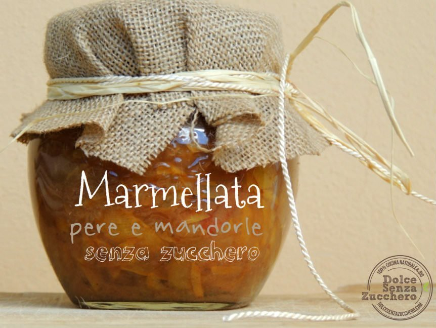 Marmellata pere e mandorle (Senza Zucchero e Senza Glutine)