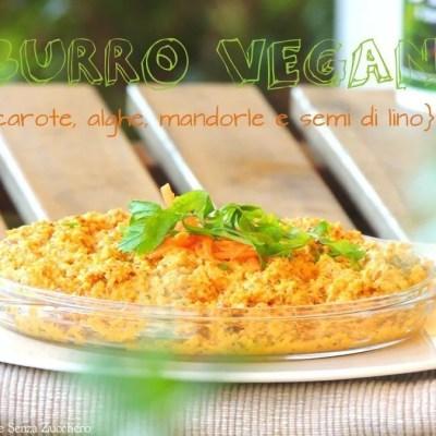 Burro Vegan di Carote e Mandorle senza zucchero