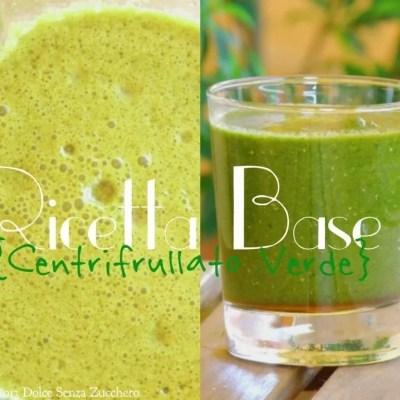 frullato verde detox ricetta base senza glutine