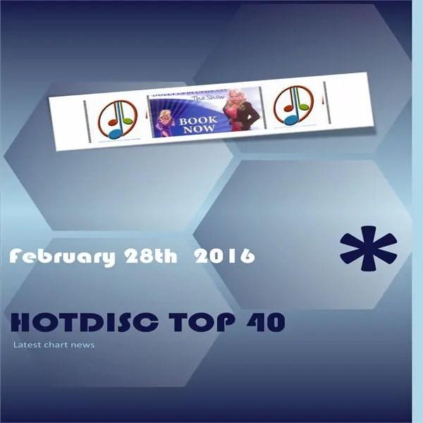 Hotdisc Top 40 February 28th 2016