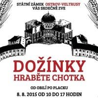 plakát: Dožínky hraběte Chotka na zámku Veltrusy 2015