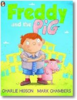 Image of Freddy the Pig by Charlie Higson and Mark Chambers...