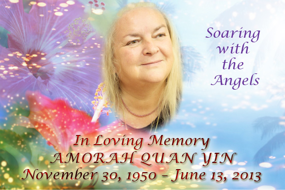 About Amorah Quan Yin | In Memory of Amorah Quan Yin | Dolphin Star Temple