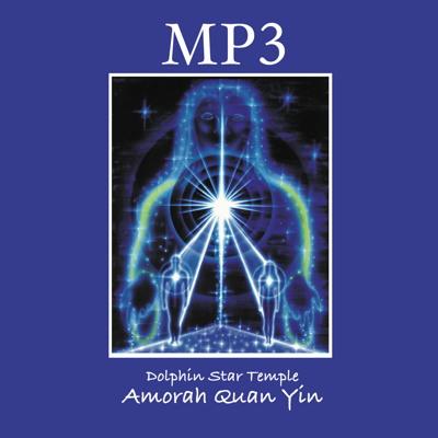 Amorah Quan Yin mp3s | Amorah Quan Yin | Dolphin Star Temple