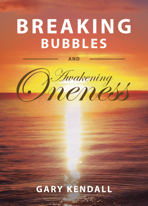 Breaking Bubbles and Awakening Oneness | Gary Kendall | Dolphin Star Temple