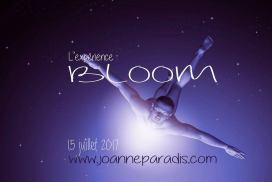 Expérience Bloom: le 15 juillet 2017 au Domaine Orléans