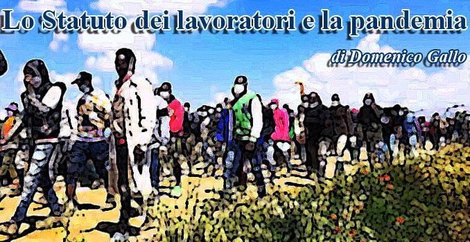 Lo Statuto dei lavoratori e la pandemia